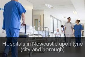 Hospitals in Newcastle upon tyne (city and borough)