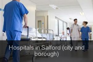 Hospitals in Salford (city and borough)