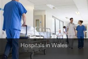 Hospitals in Wales