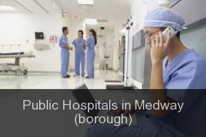 Public Hospitals in Medway (borough)