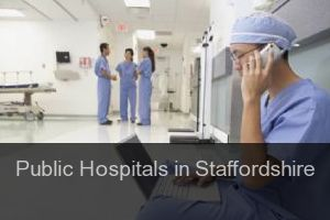 Public Hospitals in Staffordshire