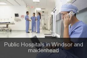 Public Hospitals in Windsor and maidenhead